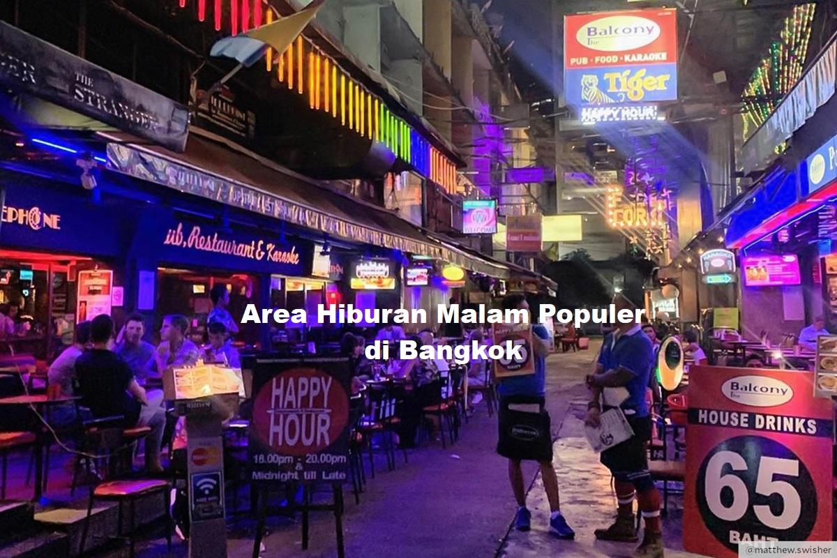 Area Hiburan Malam Populer di Bangkok